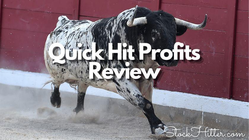 Quick Hit Profits Review