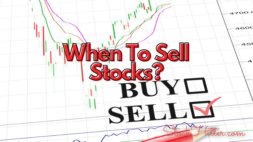 When To Sell Stocks?