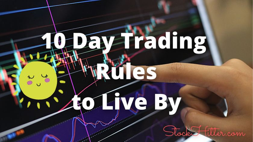 10 Day Trading  Rules to Live By
