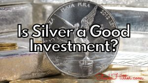 Is Silver a Good Investment?
