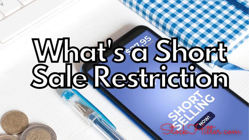 What's a Short Sale Restriction