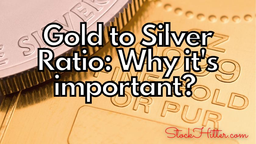 Gold to Silver Ratio: Why it's important?
