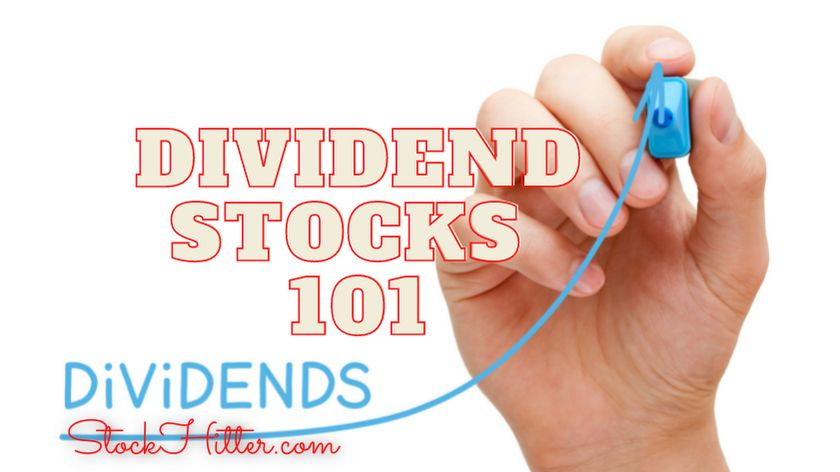 Dividend Stocks 101; How to Invest in Dividends