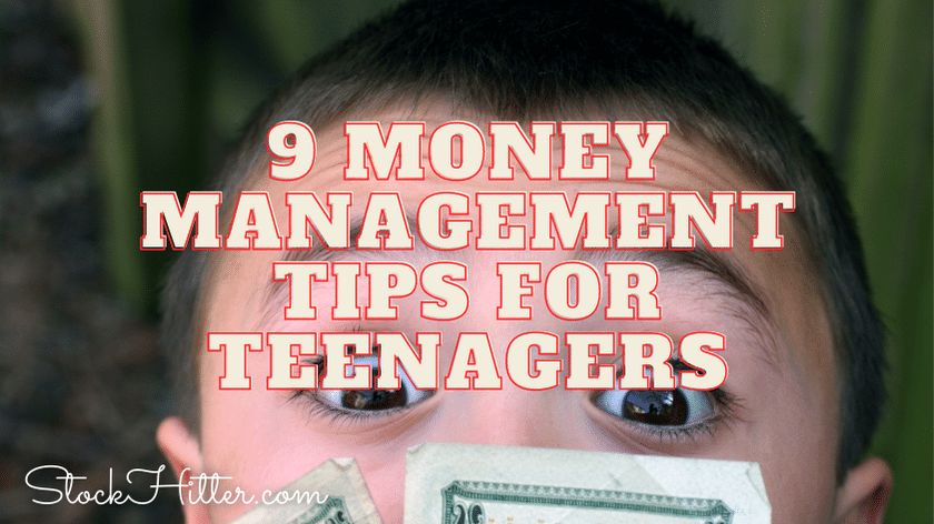 9 Money Management Tips for Teenagers